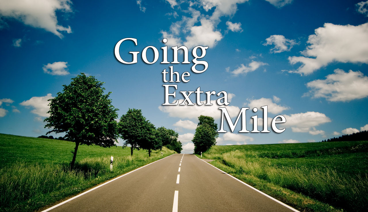 Going the Extra Mile